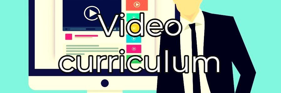 Il video curriculum: esempi reali