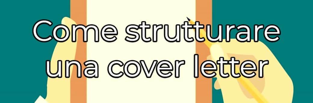 Come Scrivere Una Cover Letter Per Una Candidatura