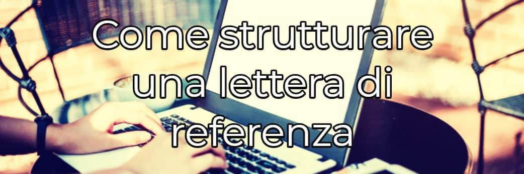 Come scrivere la lettera di referenze