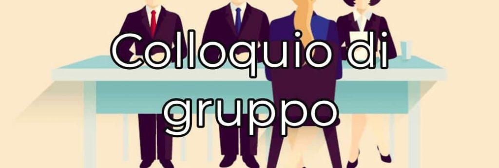 Colloquio di Gruppo: Come affrontarlo